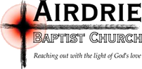 Airdrie Baptist Church - Reaching out with the light of God's love